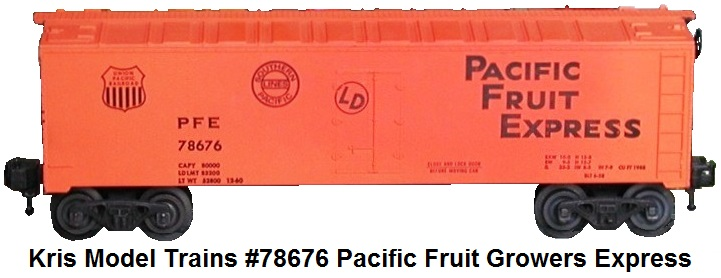 Kris Model Trains #78676 Pacific Fruit Growers Express Reefer