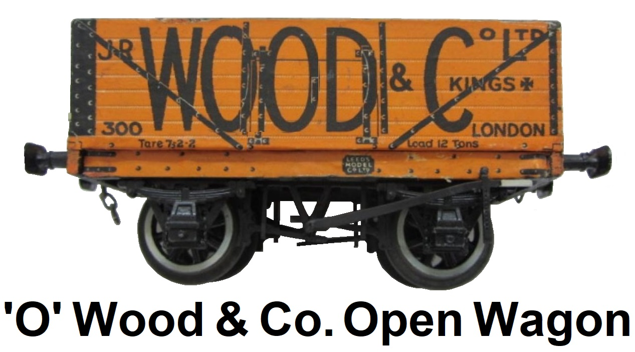 Leeds Model Company 'O' gauge Wood and Paper Litho Wood & Co Open Wagon with Full Brake Gear
