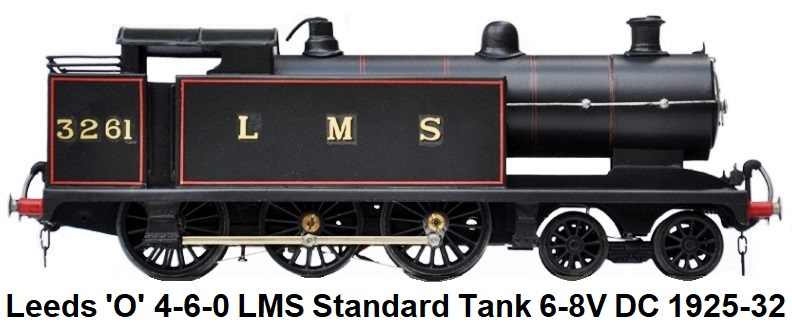 Leeds Model Company 'O' gauge 4-6-0 Standard Tank Locomotive LMS 6-8V DC made 1925-32
