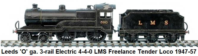 Leeds Model Company 'O' gauge 4-4-0 Freelance Loco and Tender LMS black #590, 3-rail Electric 1947-57