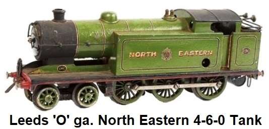 Leeds Model Company 'O' gauge clockwork 4-6-0 Tank Loco North Eastern