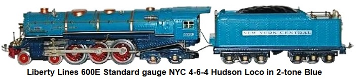 Liberty Lines Standard gauge 600E NYC 4-6-4 Hudson loco and 12-wheel tender in 2-tone blue