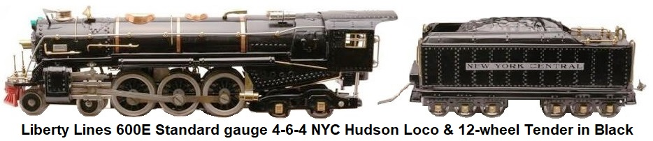 Liberty Lines Standard gauge 600E NYC 4-6-4 Hudson locomotive and 12-wheel tender in black with black spoked drivers