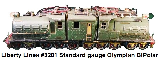 Liberty Lines Standard gauge #3281 Olympian Bipolar Electric locomotive