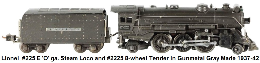 Lionel #225 E 'O' ga Steam Locomotive and #2225 Tender circa 1937-42
