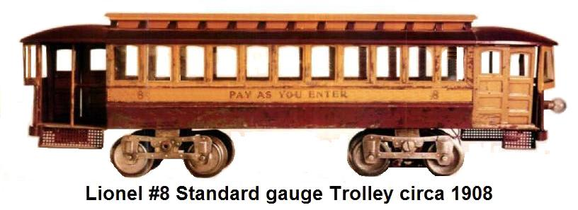 Lionel Standard gauge #8 trolley made from 1908 to 1916