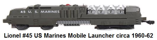 Lionel 'O' gauge #45 US Marines Mobile Launcher Military engine first made in 1960