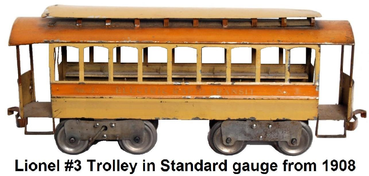 Lionel Standard gauge #3 trolley from 1908