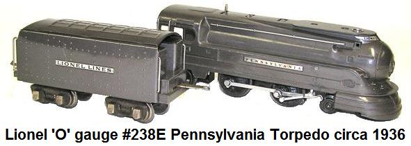 Lionel 'O' gauge #238E Pennsylvania torpedo and #265W whistling tender made 1936