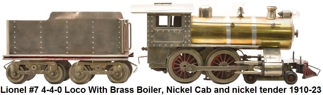 Lionel #7 Locomotive with brass boiler, nickel cab, trim and boiler front with thick-rimmed wheels and 
