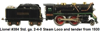 Lionel Standard gauge #384E steam loco and tender from 1930