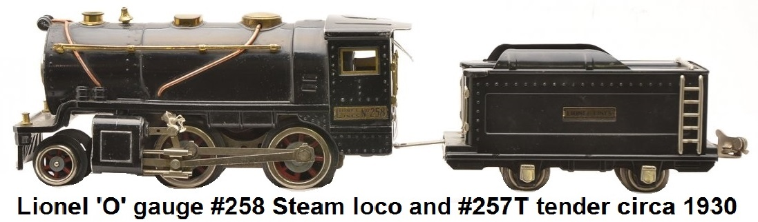 Lionel prewar 'O' gauge #258 black steam loco with brass and copper trim and #257T black four-wheel tender with brass plate and nickel trim and journals, circa 1930