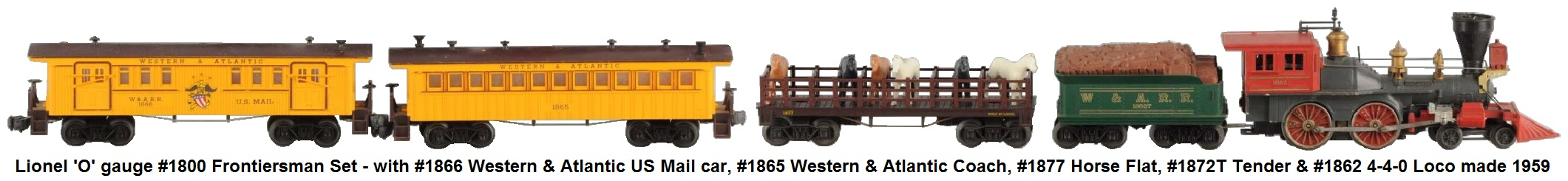 Lionel 'O' gauge #1800 Frontiersman Set with #1862 4-4-0 General steam loco, #1862T Western & Atlantic RR tender, #1865 Coach and #1866 US Mail Car from 1959