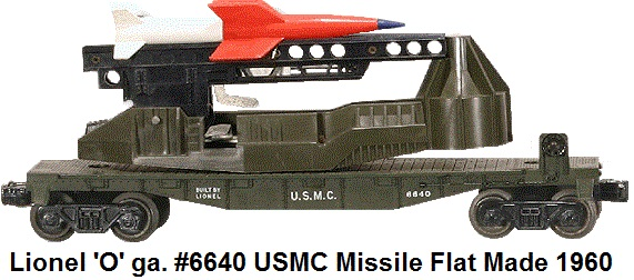 Lionel 'O' gauge #6640 US Marines Mobile Rocket Launcher made in 1960