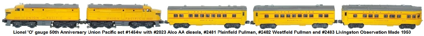 Lionel 'O' gauge #1464w 50th Anniversary set with #2023 Union Pacific AA Alcos, #2481 Plainfield Pullman, #2482 Westfield Pullman and #2483 Livingston Observation car circa 1950