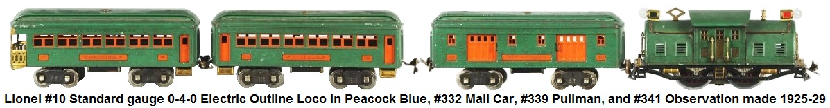 Lionel Standard gauge #10 0-4-0 Electric Outline loco in peacock blue with #332 mail car, #339 pullman car, and #341 observation car 1925-29.
