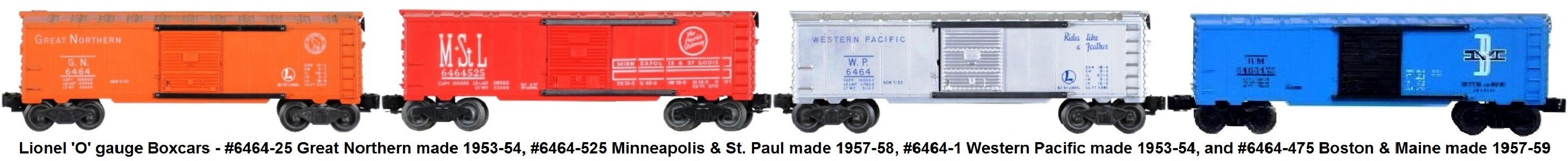Lionel 6464 series box cars from the post-war era - #6464-25 GN, type I, #6464-525 M&StL type IIB, #6464-1 WP type I, #6464-475 Boston & Maine