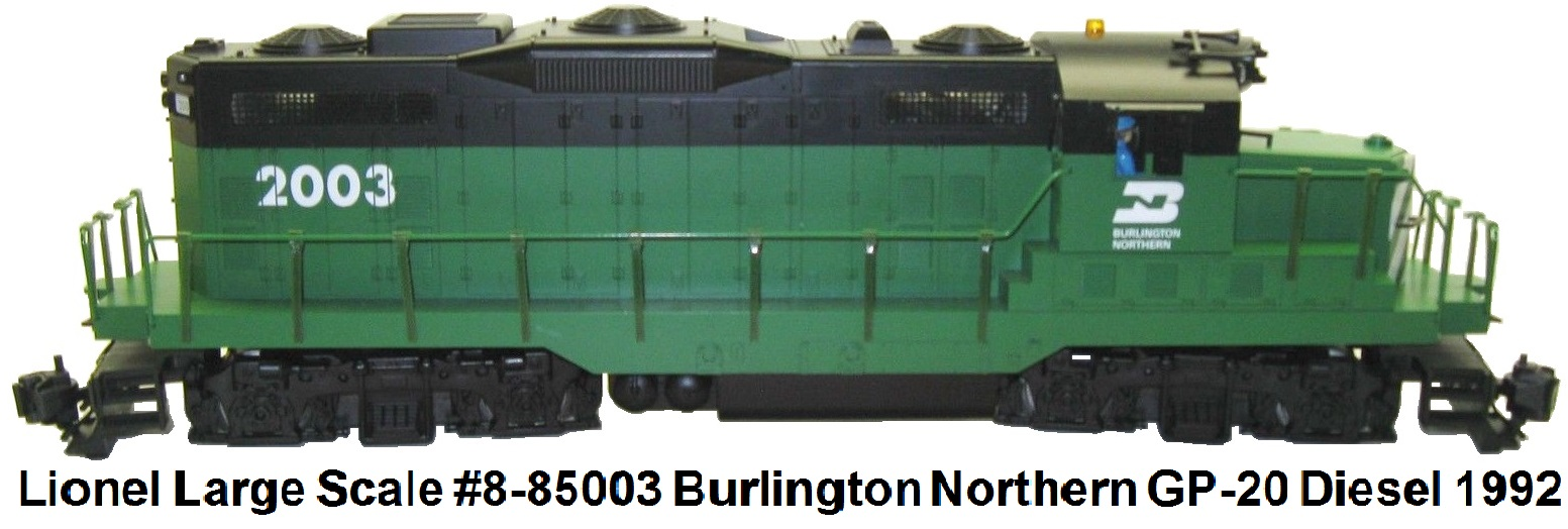 Lionel Large Scale #8-85003 Burlington Northern GP-20 diesel engine made 1992