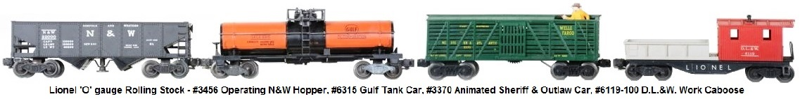 Lionel Freight Cars includes #3456 N&W operating hopper, #6315 Gulf chemical tank, #3370 animated Sheriff & Outlaw car, and #6119-100 D.L.&W. work caboose