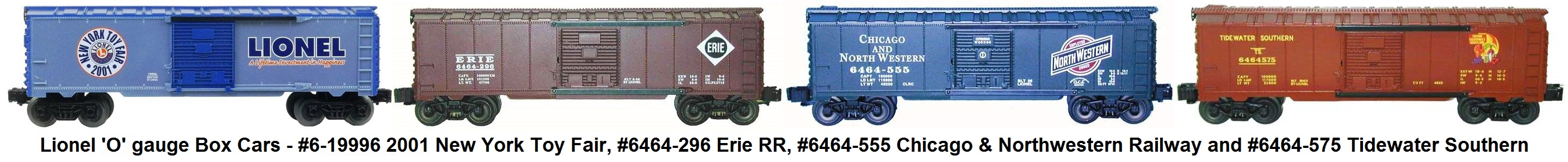 Lionel 'O' gauge #6-19996 2001 New York Toy Fair, #6464-296 Erie, #6464-555 Chicago & Northwestern and #6464-575 Tidewater Southern Box Cars
