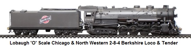 Lobaugh 'O' scale 2-8-4 Chicago & North Western RR Berkshire loco and tender