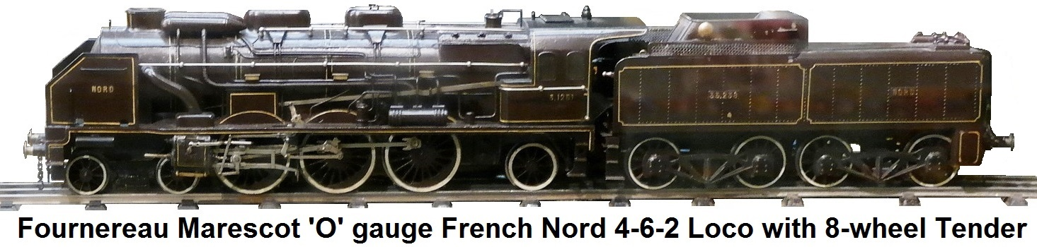 Fournereau Marescot 'O' gauge French Nord 4-6-2 locomotive with eight-wheel tender