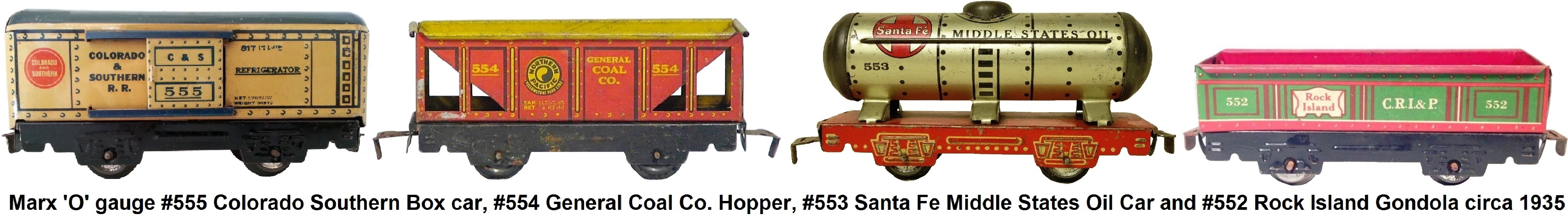 Marx 'O' gauge tinplate freight cars - #555 Colorado Southern Box Car, #554 General Coal Company Hopper, #553 Santa Fe Middle States Oil Car and #552 C R I & P Rock Island Vintage Marlines Gondola