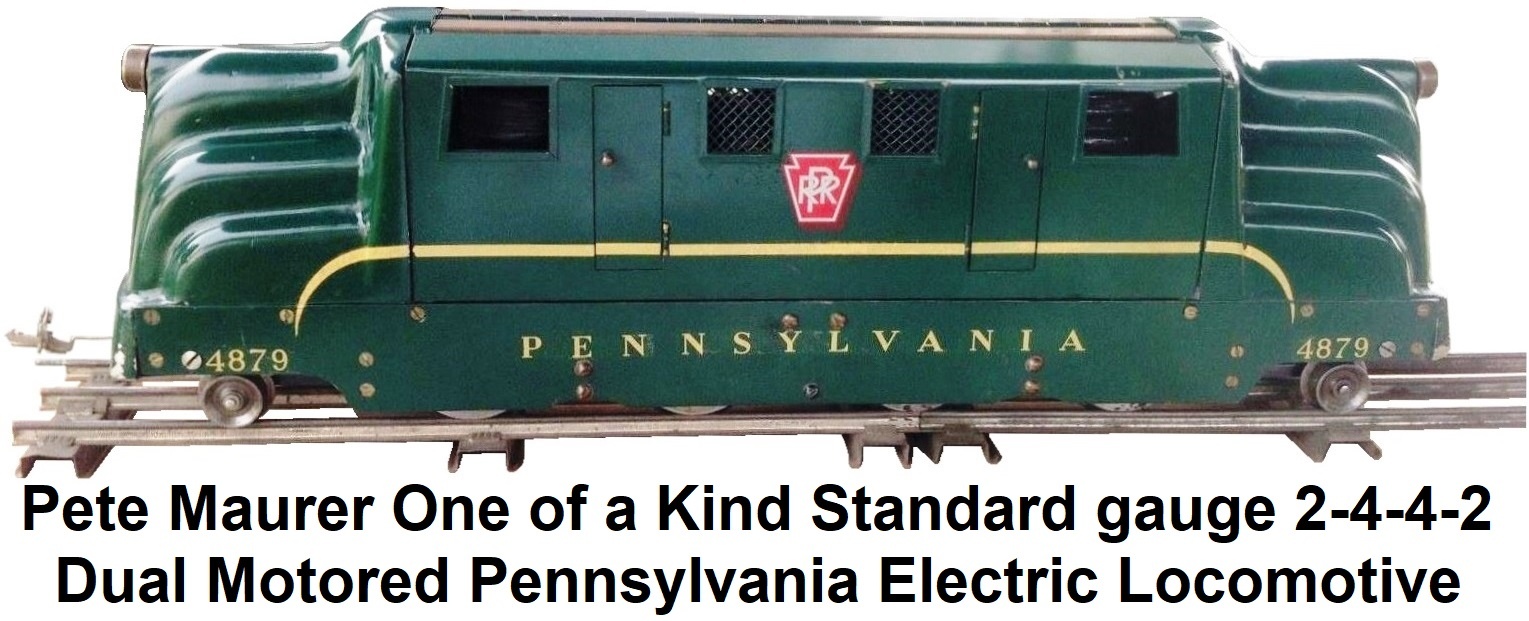Pete Maurer one of a kind Standard gauge Dual Motor 2-4-4-2 Pennsylvania Electric Locomotive