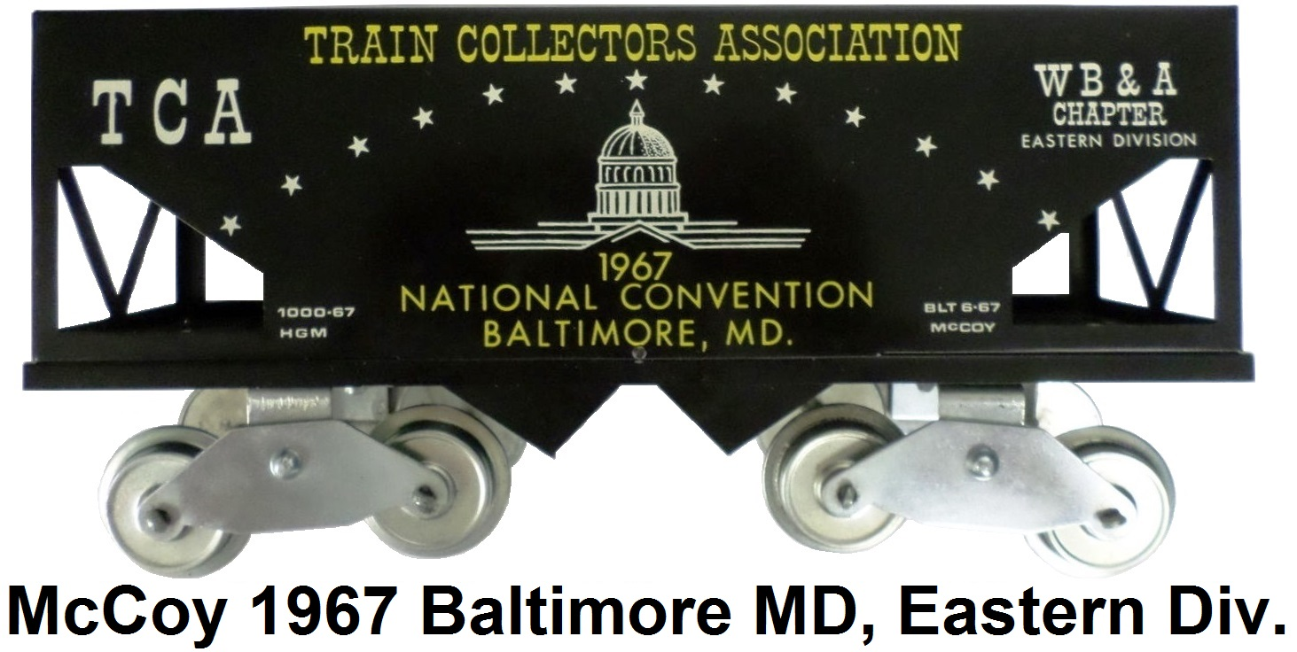 McCoy 1967 23rd TCA Convention Standard gauge hopper car representing the W. B. & A. Chapter of the Eastern Division in Baltimore Maryland