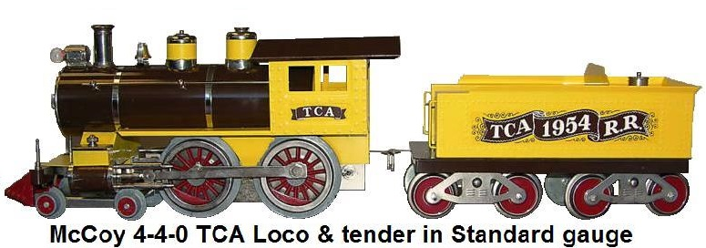 McCoy 4-4-0 electric powered steam locomotive and 8 wheel tender in Standard gauge made for the Train Collectors Association