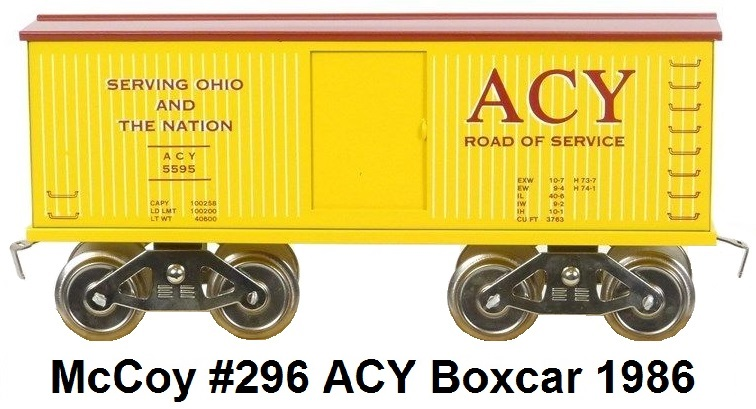 McCoy Standard Gauge Model Trains #296 Akron, Canton & Youngstown (ACY) Yellow Boxcar made 1986