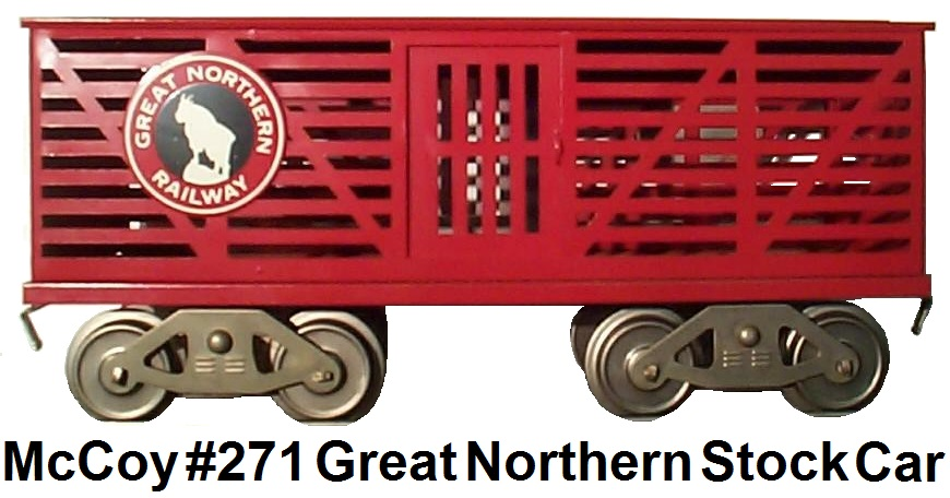 McCoy Standard gauge #271 Great Northern Red Stock Car