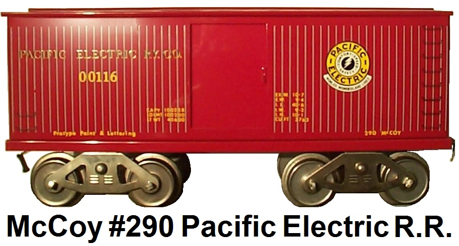 McCoy Standard gauge #290 Pacific Electric R.R. Co. only 6 made from 1984