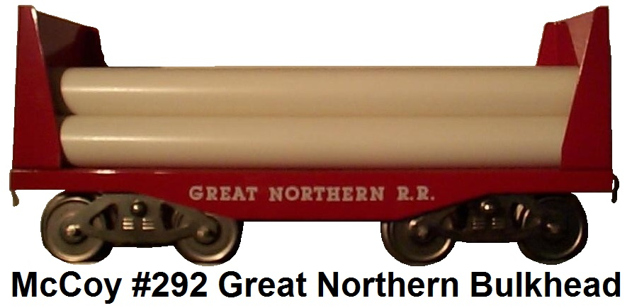 McCoy Standard Gauge Model Trains #292 Great Northern R.R. Bulkhead flat car with pipes