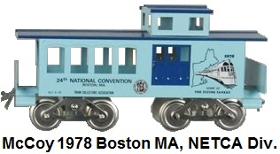 McCoy 1978 24th TCA National Convention Standard gauge caboose representing the NETCA Division in Boston Massachussettes
