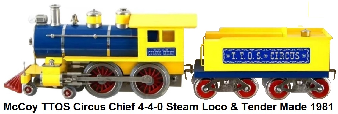 McCoy TTOS Circus Chief Locomotive and tender from 1981