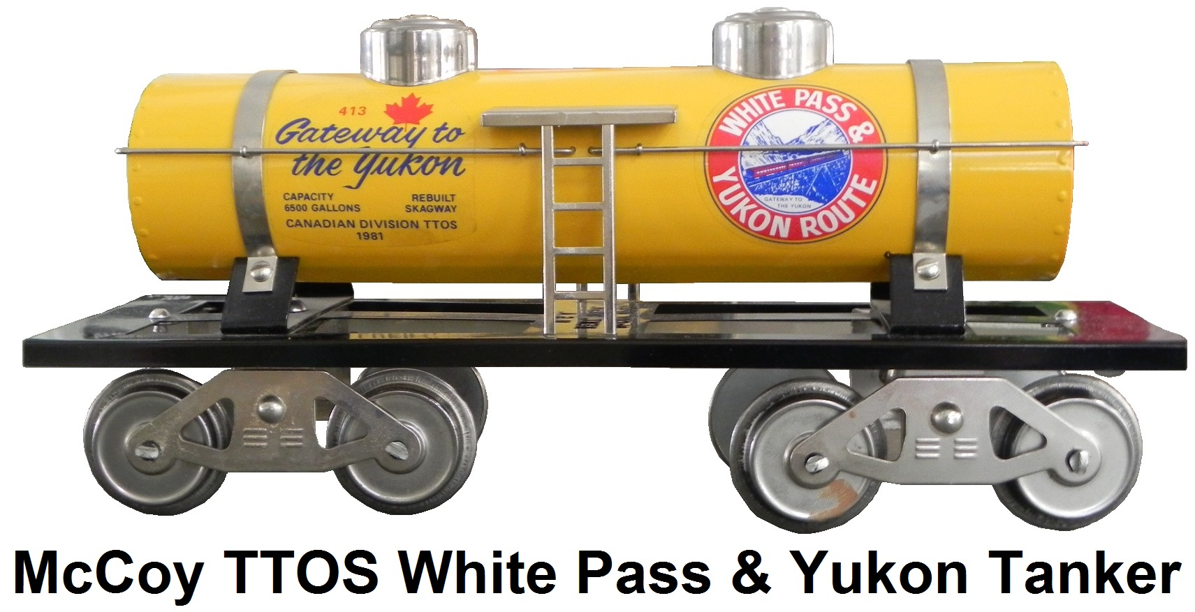 McCoy TTOS Canadian Division White Pass & Yukon Route double dome tanker in yellow, 107 produced