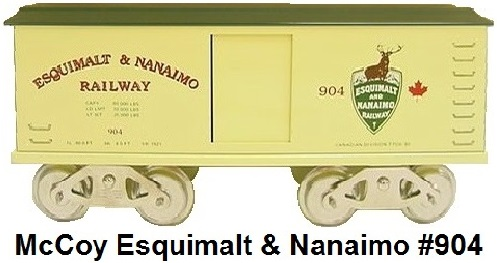 McCoy Standard gauge #904 TTOS Canadian Division Esquimalt & Nanaimo boxcar light yellow with dark green roof, 130 produced