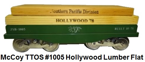 McCoy TTOS 1978 Standard gauge Hollywood flatcar with lumber load #JSB-1005 green with white lettering