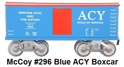 McCoy Standard Gauge Model Trains #296 Akron, Canton & Youngstown (ACY) Blue Boxcar made 1986