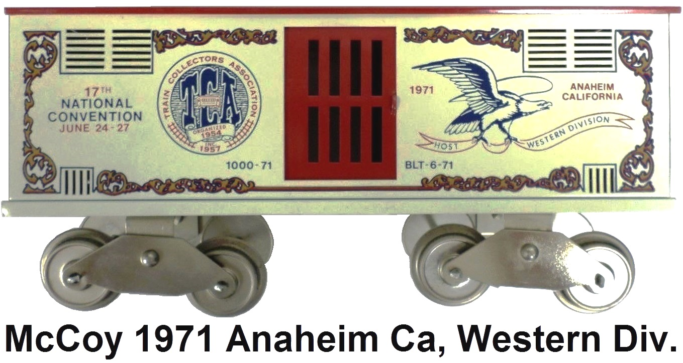 McCoy 1971 17th TCA Convention Standard gauge stock car representing the Western Division in Los Angeles California