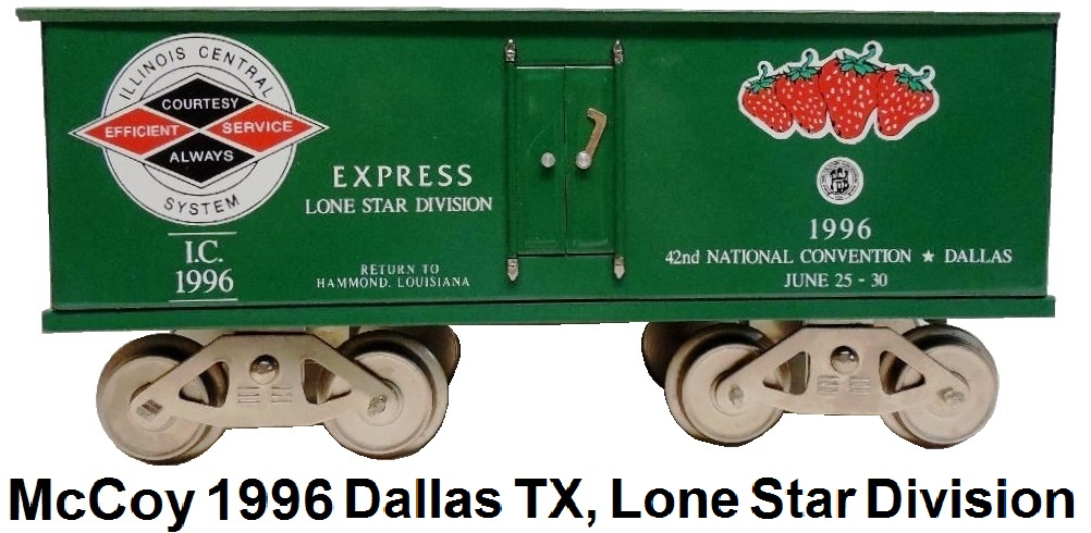 McCoy 1996 42nd TCA National Convention Standard gauge reefer car representing the Lone Star Division in Dallas, Texas