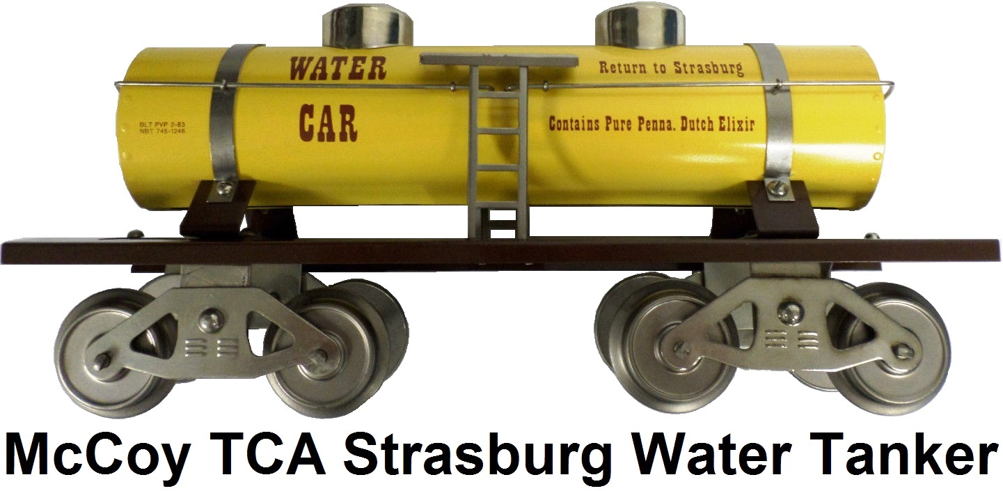 McCoy Standard gauge two dome Strasburg Water tank car repainted by Newbraugh Brothers for the 1983 Convention