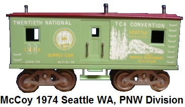 McCoy 1974 TCA 20th Convention Standard gauge supply car representing the Pacific Northwest Division in Seattle Washington