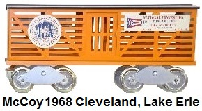 McCoy Standard gauge 1968 24th TCA National Convention Lake Erie Division cattle car