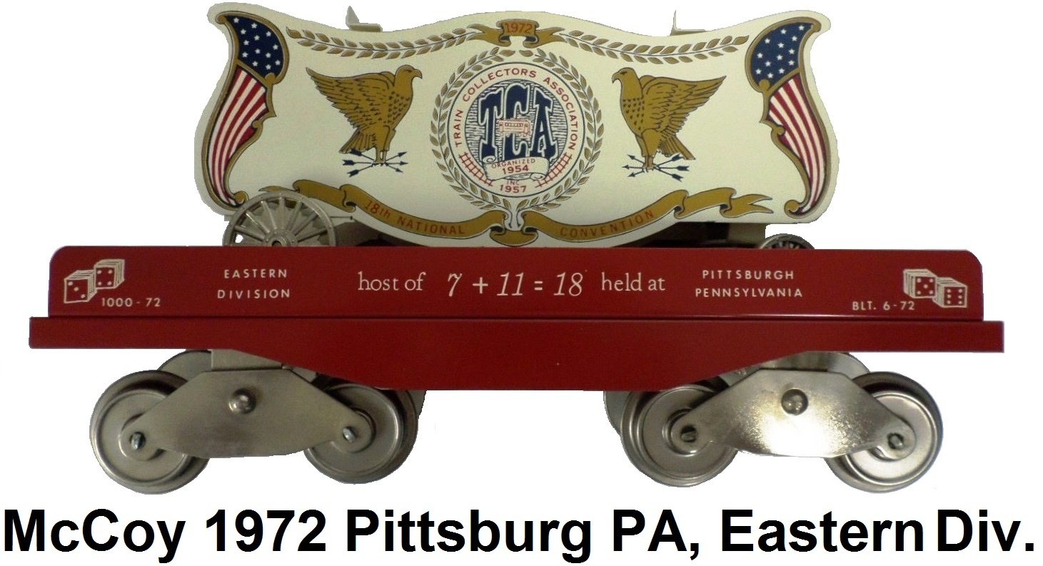 McCoy 1972 18th TCA Convention Standard gauge #1000-72 Philadelphia Flatcar & Bandwagon Circus Car representing the Eastern Division in Pennsylvania