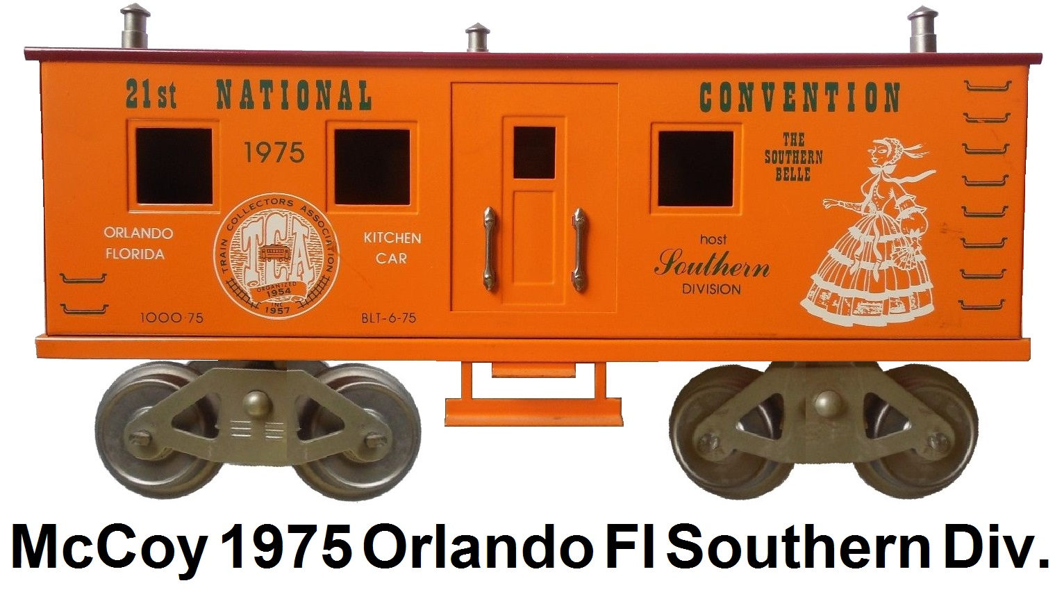 McCoy 1975 21st TCA Convention Standard gauge kitchen car representing the Southern Division in Orlando Florida