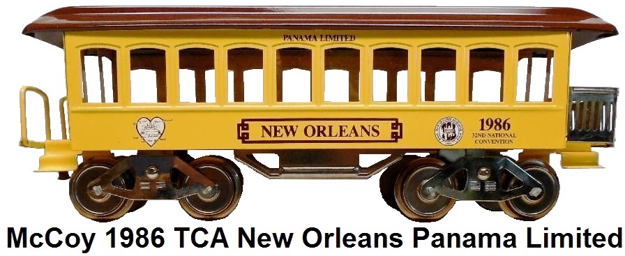 McCoy Standard gauge 1986 TCA Convention New Orleans Panama Limited Observation Car