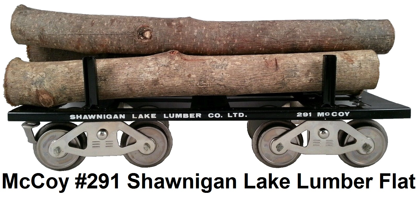 McCoy #291  Shawnigan Lake Lumber Co. LTD with Logs in Standard gauge made 1984