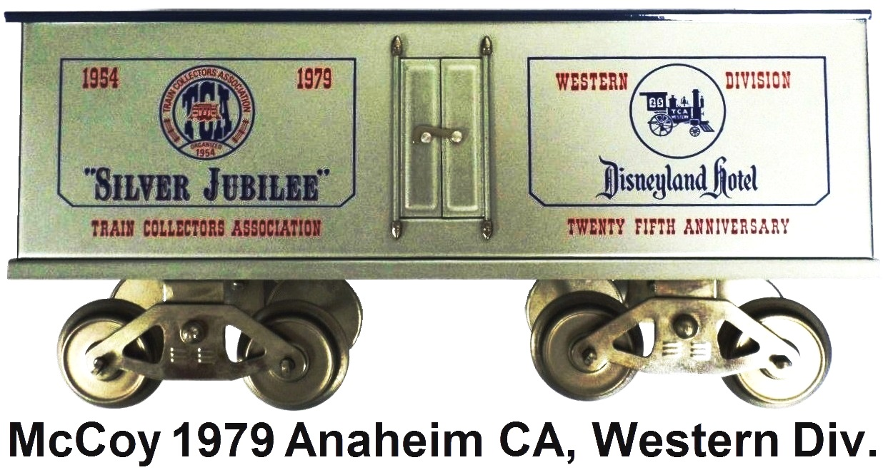 McCoy 1979 25th TCA Convention Silver Jubilee Standard gauge reefer car representing the Western Division in Los Angeles California